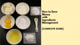 A complete guide to ingredients management