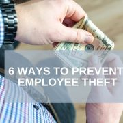 6 Ways to Prevent Employee Theft