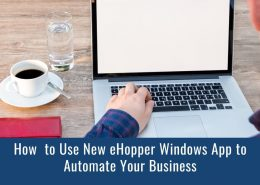 How to Use New eHopper Windows POS App to Automate your Business