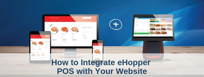 How to Integrate eHopper POS with Your Website