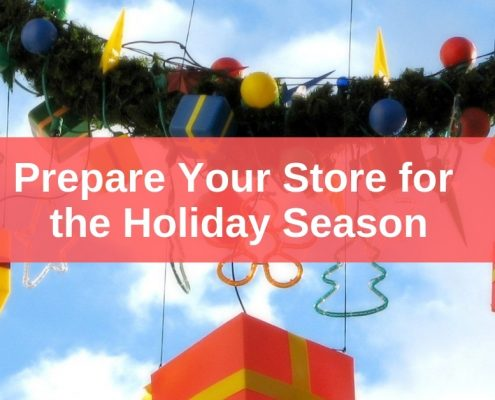 Prepare Store for Holiday Season