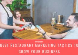 best restaurant-marketing tactics to grow your business today