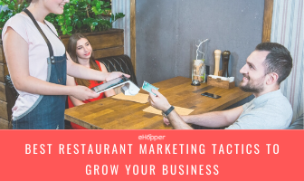 best restaurant-marketing tactics to grow your business today