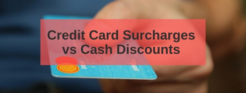 credit card surcharge vs cash discount