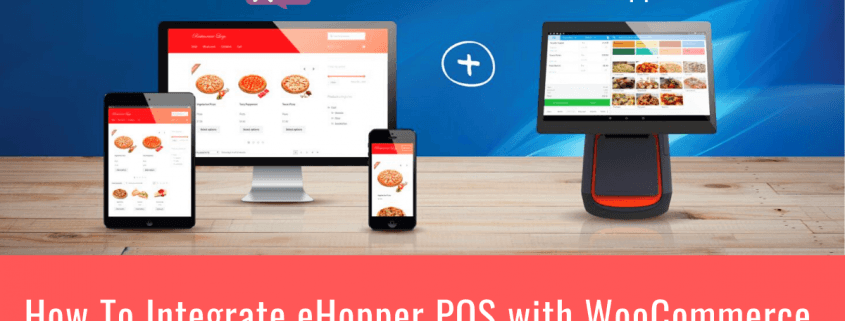 How to Integrate eHopper POS with WooCommerce