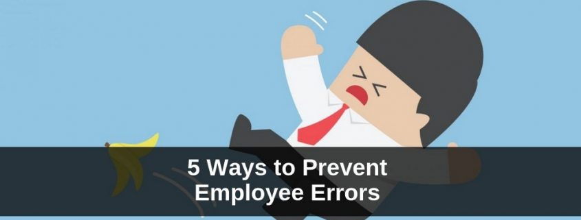 Prevent Employee Errors
