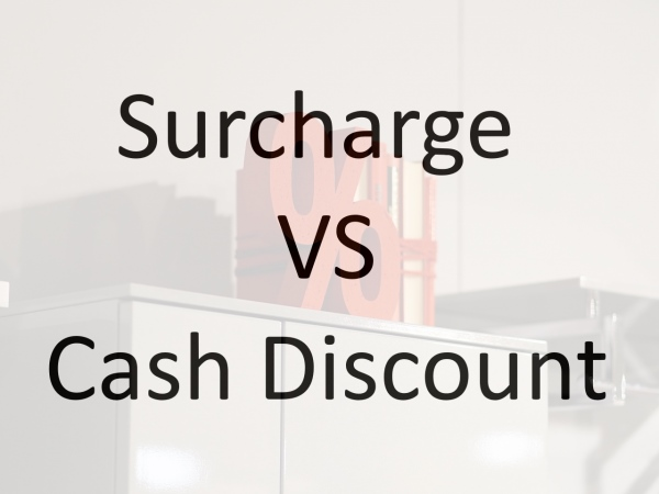surcharge vs cash discount